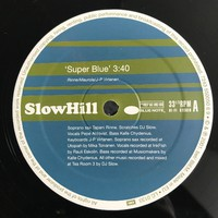 Slowhill: Super Blue / Just A Phrase