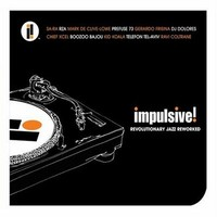 V/A: Impulsive!... Revolutionary Jazz Reworked