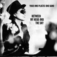 Plastic Ono Band: Between My Head and the Sky