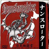 Nunslaughter: Damned in Japan 2005