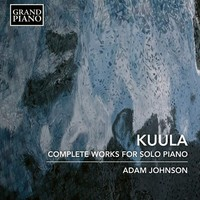 Kuula, Toivo: Complete Works for Solo Piano
