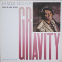 Brown, James: Gravity (Extended Dance Mix)