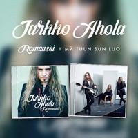Ahola, Jarkko: 2in1 / Romanssi / Mä tuun sun luo