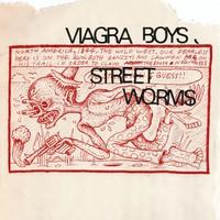 Viagra Boys: Street worms