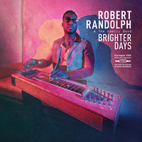 Robert Randolph and the Family Band: Brighter Days