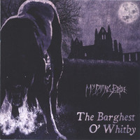 My Dying Bride: The Barghest O' Whitby