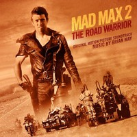 Soundtrack: Mad Max 2 - The Road Warrior