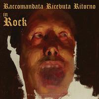 Raccomandata Ricevuta Ritorno: In rock
