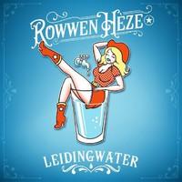 Rowwen Heze: Leidingwater /..