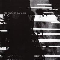 Walker Brothers: Nite flights