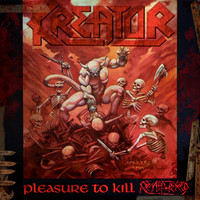 Kreator : Pleasure to kill