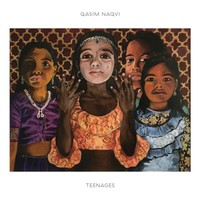 Naqvi, Qasim: Teenagers
