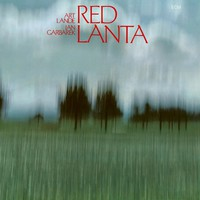 Lande, Art / Garbarek, Jan: Red lanta