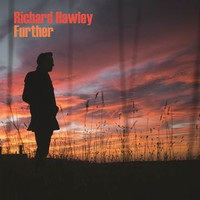 Hawley, Richard: Further