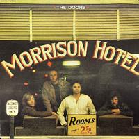 Doors : Morrison Hotel