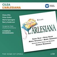 Rosekrans, Charles: Cilea: l'arlesiana