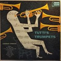 Camarata, Tutti: Tutti's Trumpets