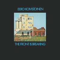 Koivistoinen, Eero: Front is breaking