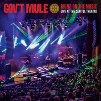 Gov't Mule : Bring On The Music Live At The Capitol Theatre