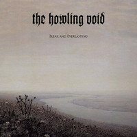 Howling Void: Bleak And Everlasting