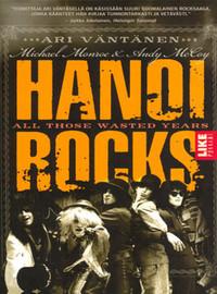 Hanoi Rocks: Hanoi Rocks : All Those Wasted Years