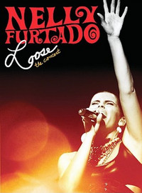 Furtado, Nelly: Loose - The concert