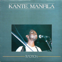 Manfila, Kante: Tradition