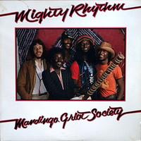 Mandingo Griot Society: Mighty Rhythm