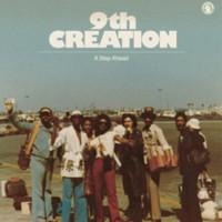 9th Creation: A Step Ahead
