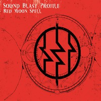 Sound Blast Profile: Red Moon Spell