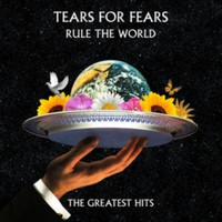 Tears For Fears: Rule the world - the greatest hits