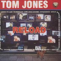 Jones, Tom: Reload