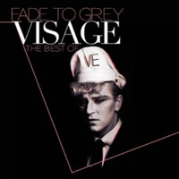 Visage: Fade to grey - the best of