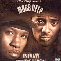 Mobb Deep : Infamy