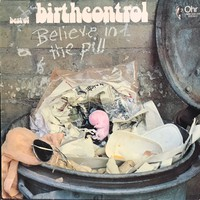 Birth Control: Believe In The Pill (Best Of Birth Control)