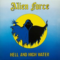 Alien Force: Hell and High Water
