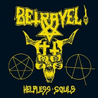 Betrayel: Helpless Souls