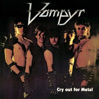 Vampyr: Cry Out For Metal
