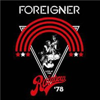 Foreigner : Live At The Rainbow 78