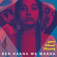 D.A.M.: Ben haana wa maana
