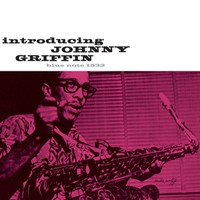Griffin, Johnny: Introducing Johnny Griffin