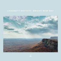 Moffett, Charnett: Bright new day