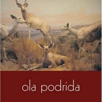 Ola Podrida: Ola Podrida
