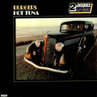 Hot Tuna: Burgers / Hesitation Blues