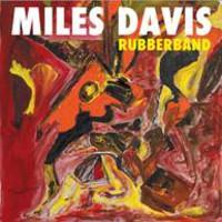 Davis, Miles: Rubberband