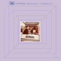 Ferrari, Luc: Music Promenade/Unheimlich Schon