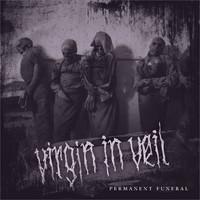 Virgin In Veil: Permanent Funeral