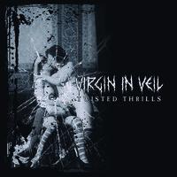 Virgin In Veil: Twisted Thrills