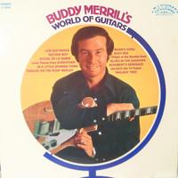 Merrill, Buddy: Buddy Merrill's World Of Guitars