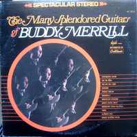 Merrill, Buddy: The Many Splendored Guitars Of Buddy Merrill